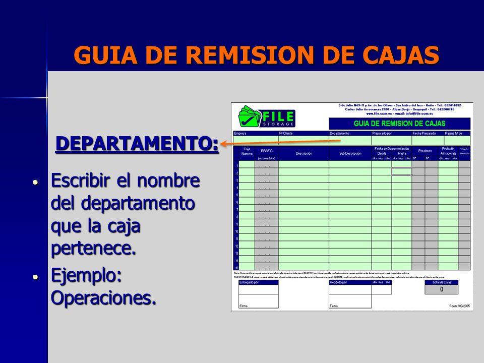GUIA DE REMISION DE CAJAS PREPARADO POR: Escribir su nombre ya que es usted quien esta llenando la guía de remisión.