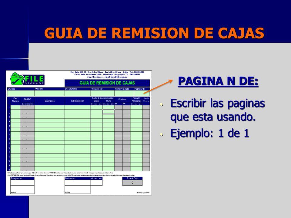 GUIA DE REMISION DE CAJAS TOTAL DE CAJAS: Numero de cajas ingresadas a la guía.