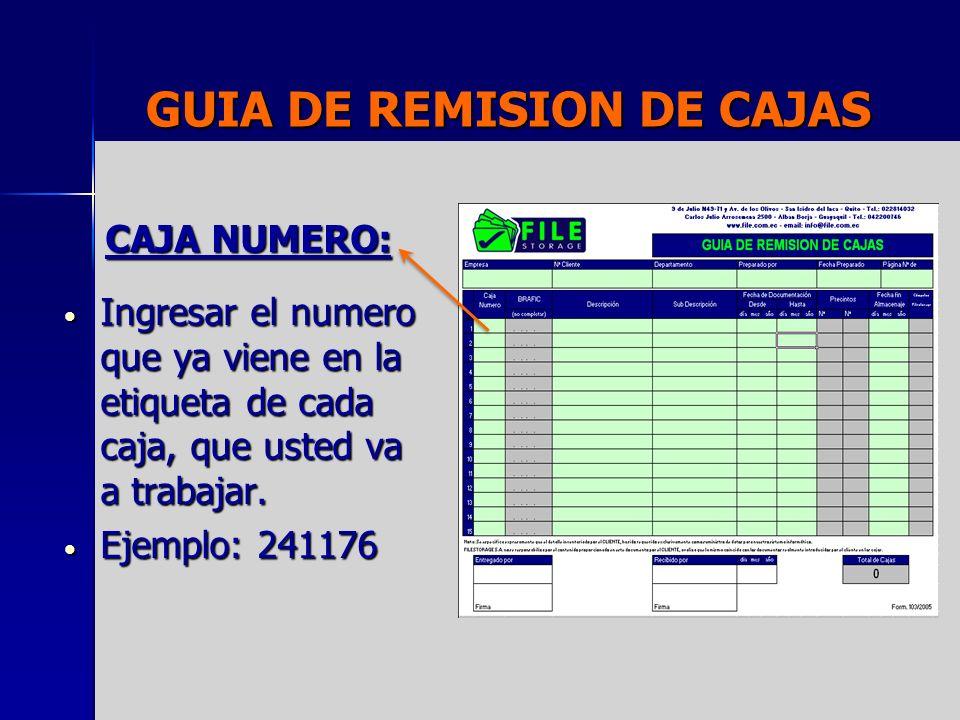 GUIA DE REMISION DE CAJAS BRAFIC: Código interno de FILE.