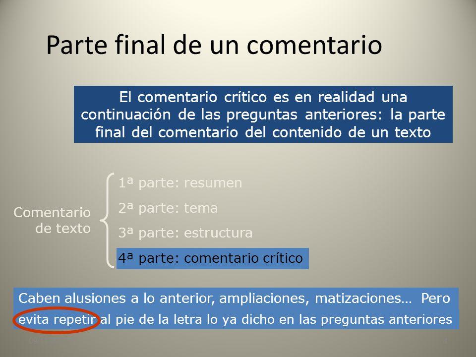 09/11/20133 Comentario del contenido Análisis y caracterización de la expresión Análisis y juicios sobre el contenido No hay que explicar la forma sin