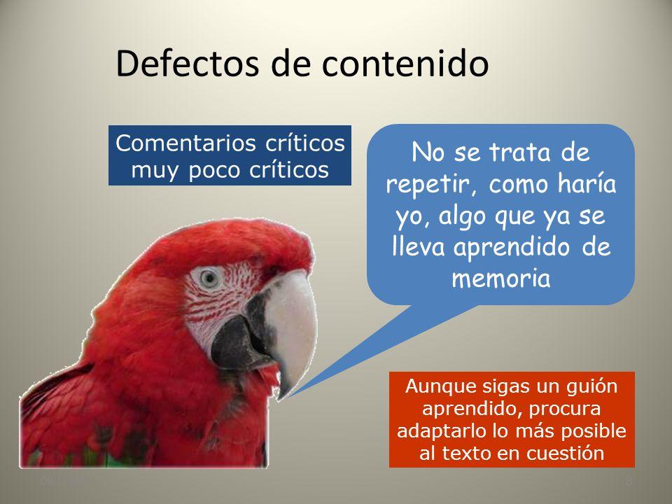 09/11/20137 Defectos de contenido Posturas extremas En algunos comentarios se nos pide nuestra opinión sobre un tema controvertido Es recomendable enf