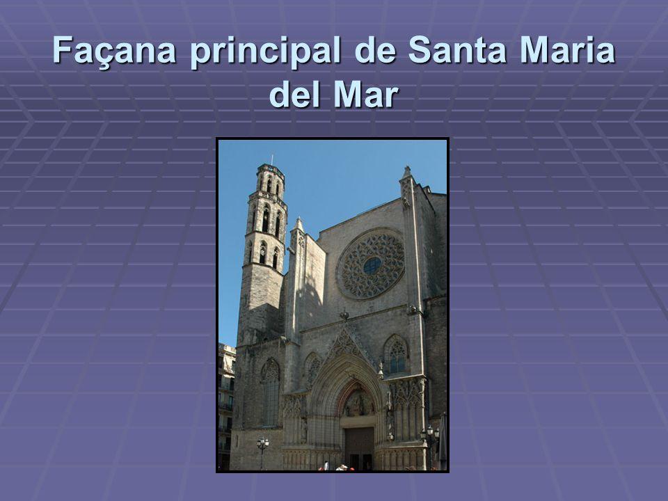 Façana principal de Santa Maria del Mar