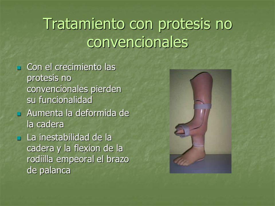 Tratamiento con protesis no convencionales Con el crecimiento las protesis no convencionales pierden su funcionalidad Con el crecimiento las protesis