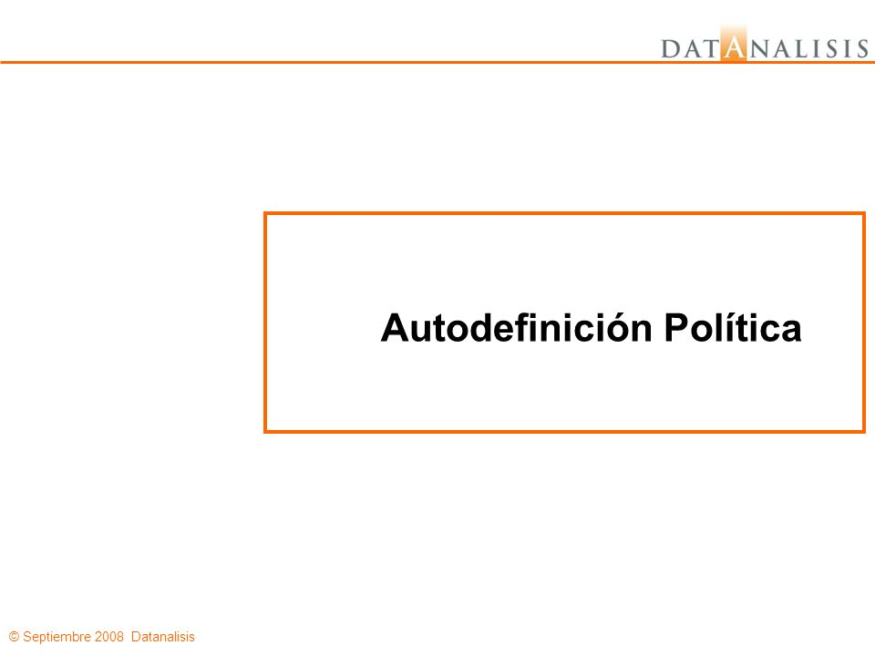 © Septiembre 2008 Datanalisis Cercano a Chávez Ni Cercano a la Opo Ns/nc 47,0%76,8%97,7%90,9% 45,8%15,1%1,7%9,1% 3,8%3,7%0% 3,4%4,4%0,6%0% Base: 744 26817528516 ¿Usted piensa que RCTV debería volver a transmitir su programación en señal abierta nacional o al contrario debe seguir como está, solo transmitiendo por señal de cable y satelital.