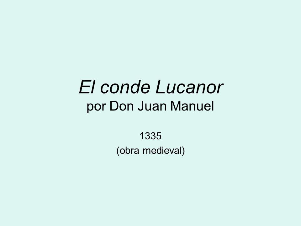 El conde Lucanor por Don Juan Manuel 1335 (obra medieval)