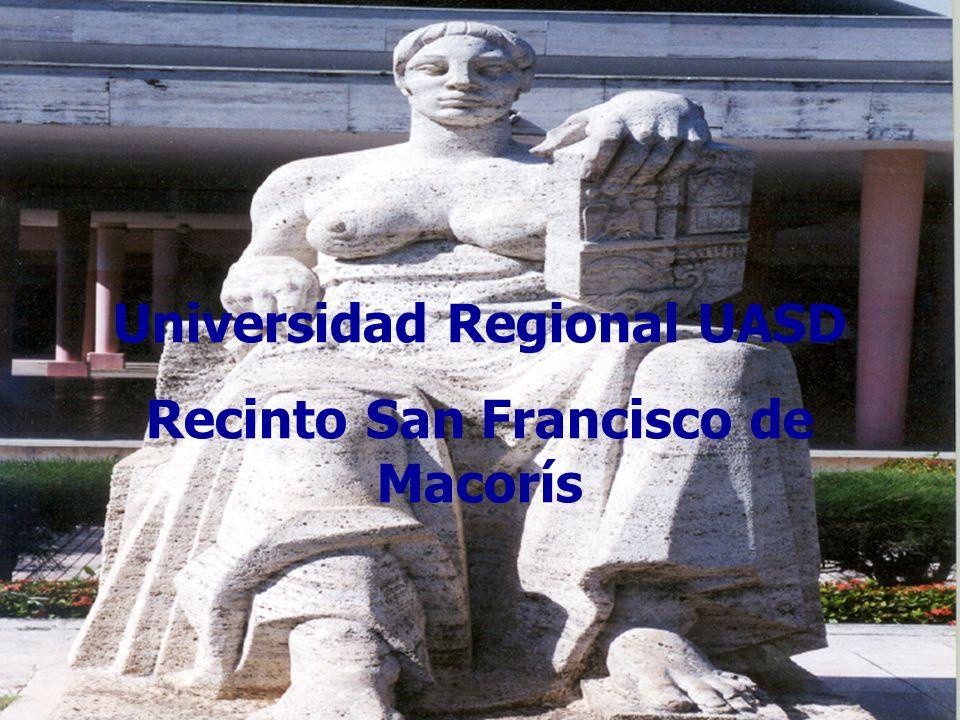 Universidad Regional UASD Recinto San Francisco de Macorís