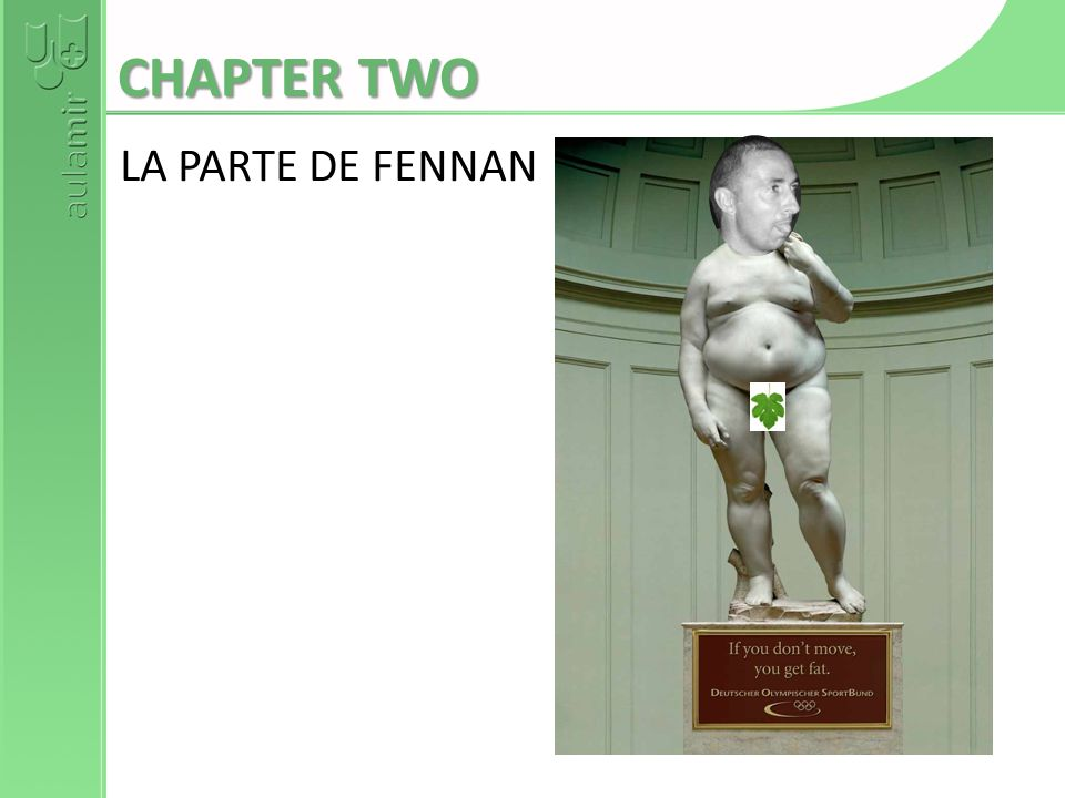 LA PARTE DE FENNAN CHAPTER TWO