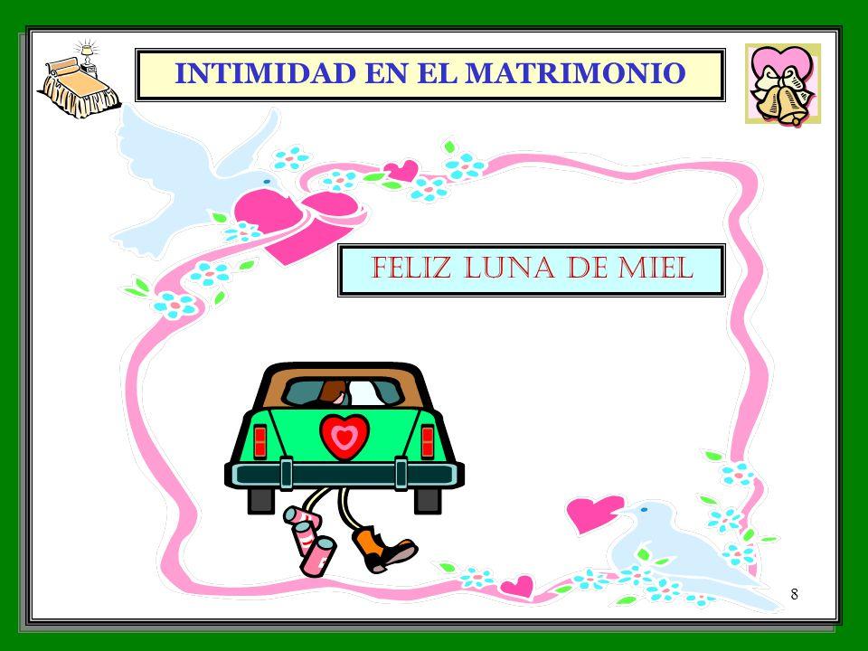 INTIMIDAD EN EL MATRIMONIO 8 FELIZ LUNA DE MIEL