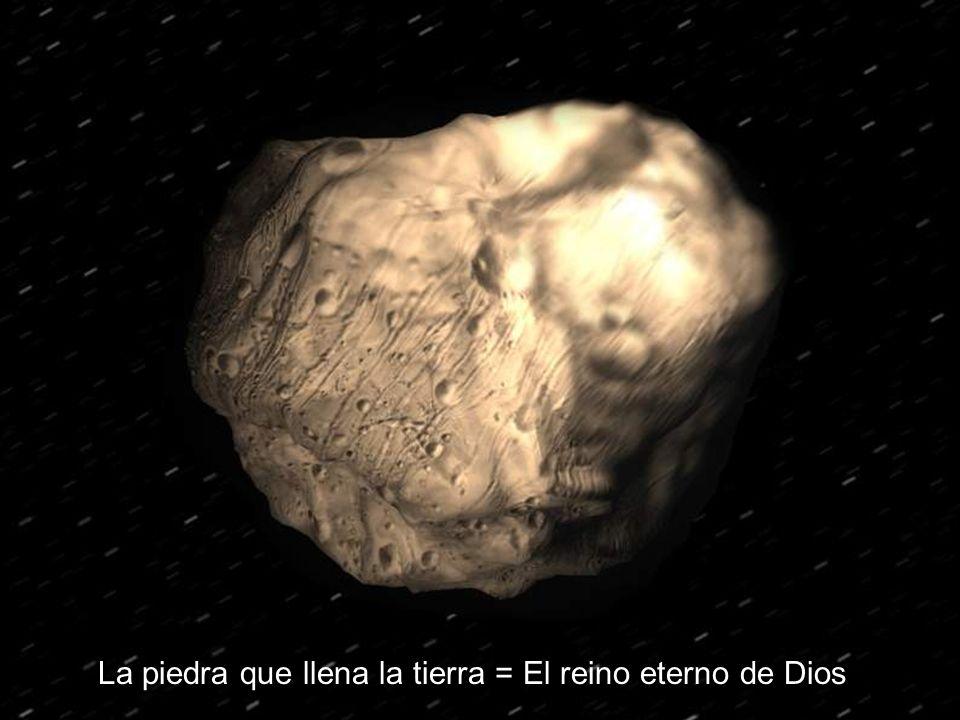 29 La piedra que llena la tierra = El reino eterno de Dios