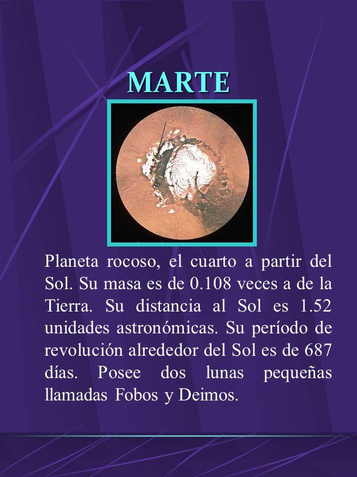 JÚPITER Planeta gaseoso, el más grande del Sistema Solar. Posee 317.9 veces la masa de la Tierra. está a 5.2 unidades astronómicas del Sol y su períod