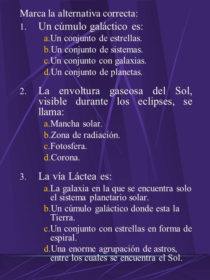 Escribe V o F según corresponde: A. Un año luz es el tiempo que recorre la luz en un año(). B. El telescopio Hubble fue el primer telescopio del mundo