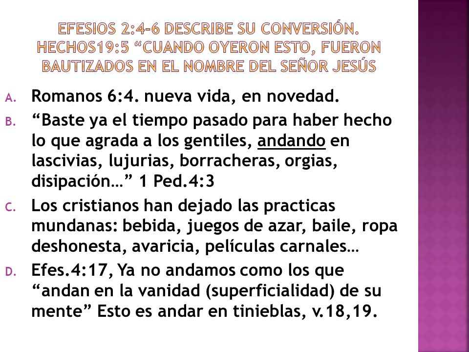 A.2 Tes.3:11, algunos entre vosotros andan desordenadamente esto no es andar en luz.