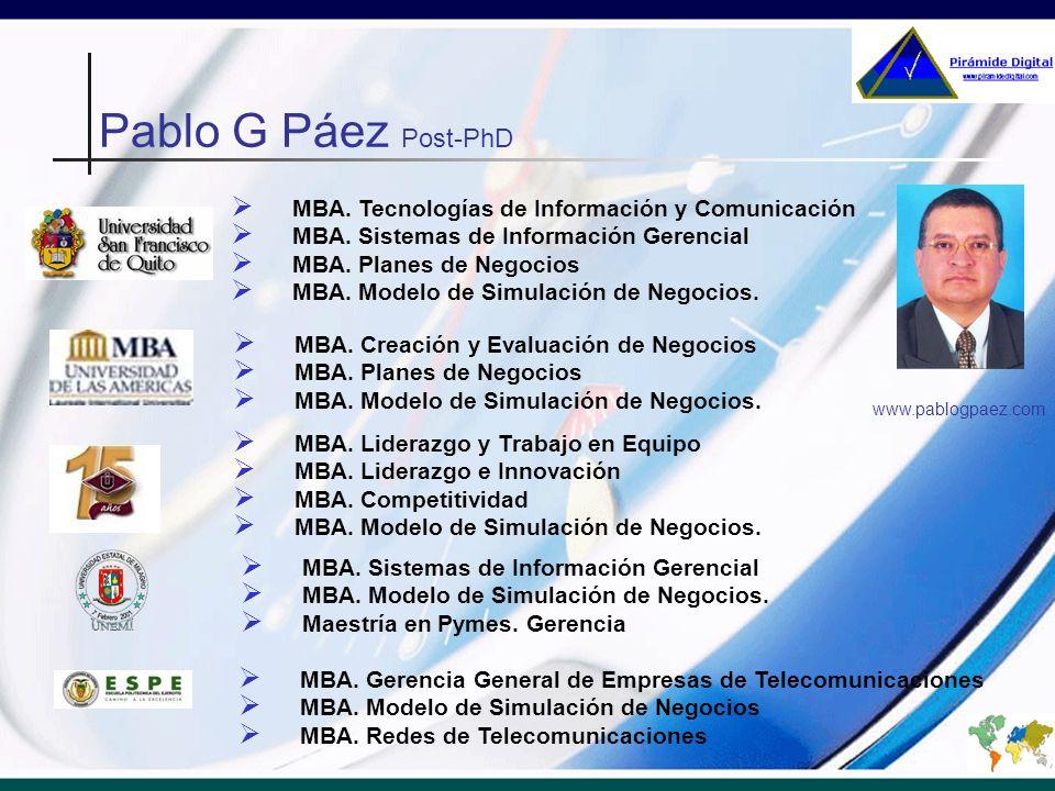 MBA. Tecnologías de Información y Comunicación MBA. Sistemas de Información Gerencial MBA. Planes de Negocios MBA. Modelo de Simulación de Negocios. w