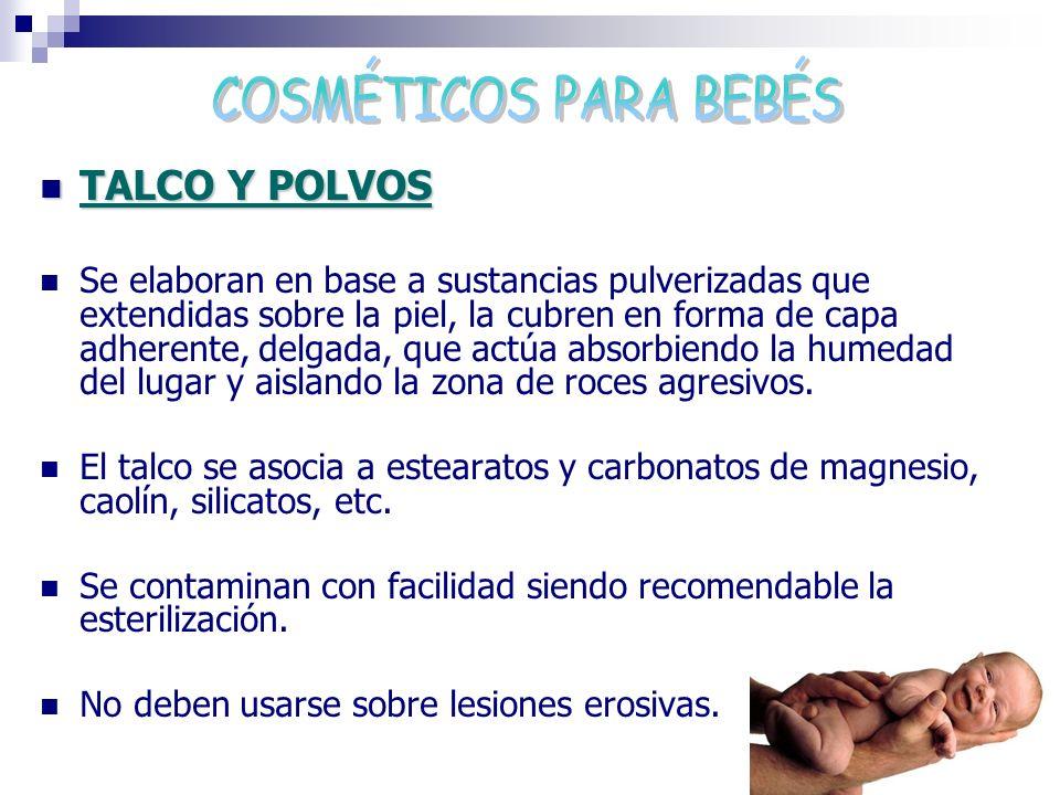 TALCO Y POLVOS TALCO Y POLVOS Se elaboran en base a sustancias pulverizadas que extendidas sobre la piel, la cubren en forma de capa adherente, delgad