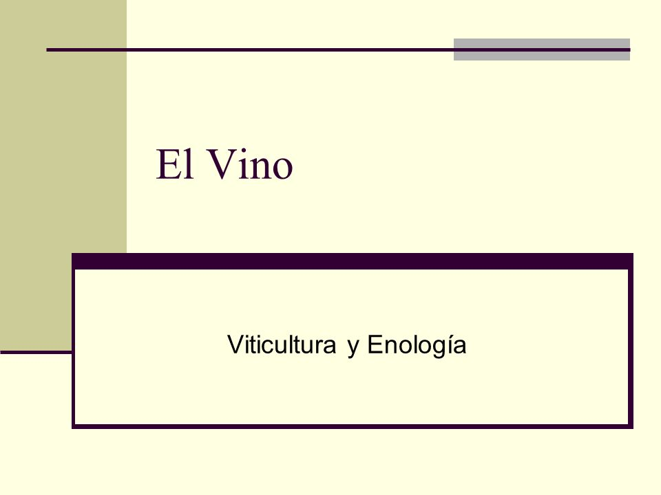 El Vino Viticultura y Enología