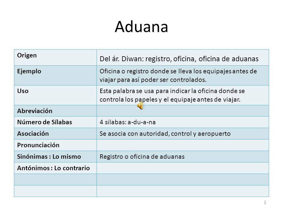 Aduana Origen Del ár.
