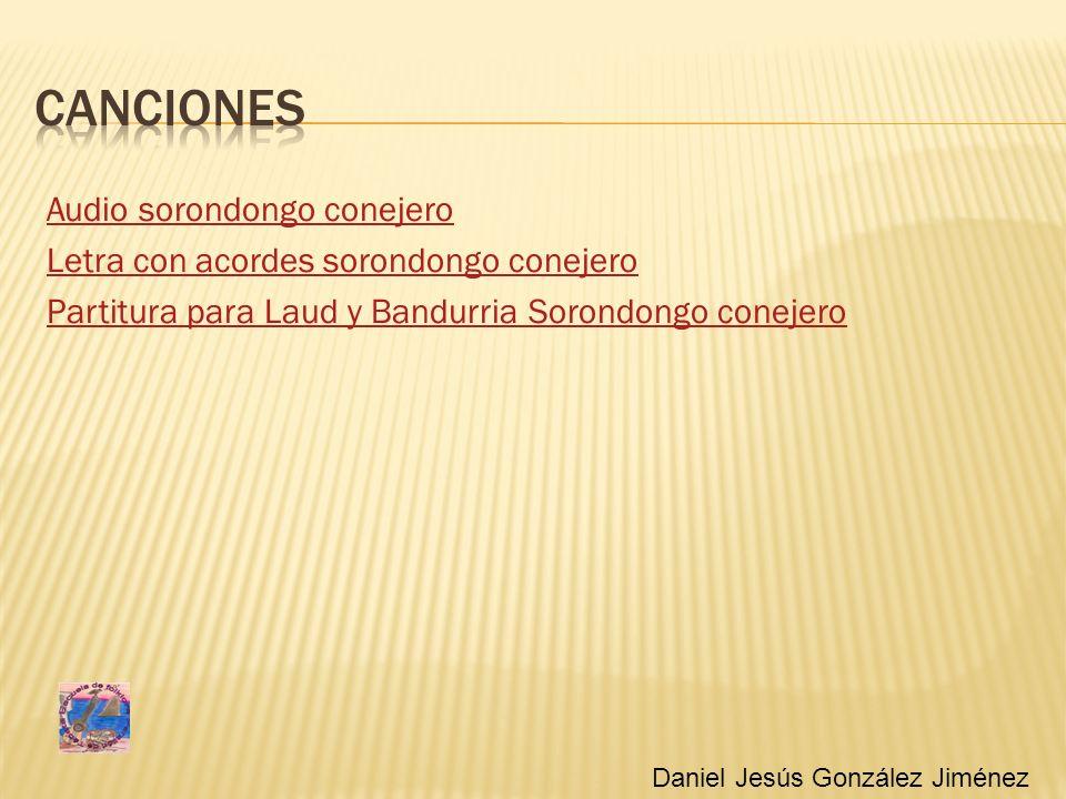 Audio sorondongo conejero Letra con acordes sorondongo conejero Partitura para Laud y Bandurria Sorondongo conejero Daniel Jesús González Jiménez