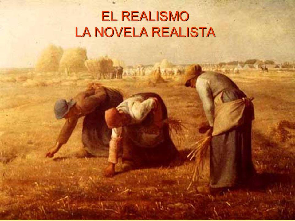 ©Jesús Pérez-Sevilla EL REALISMO LA NOVELA REALISTA