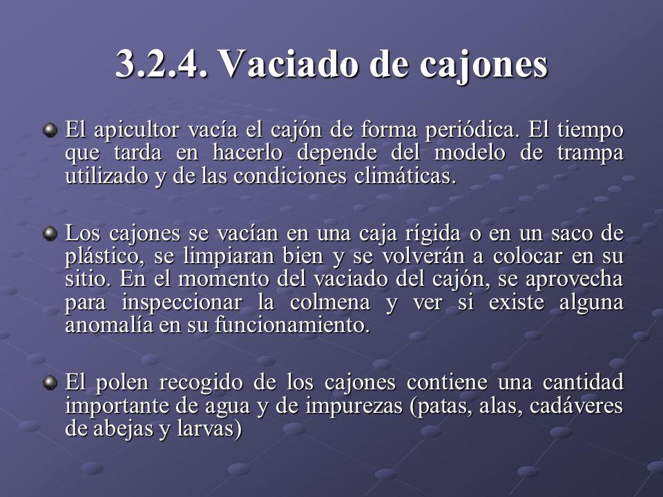 3.2.4. Vaciado de cajones El apicultor vacía el cajón de forma periódica. El tiempo que tarda en hacerlo depende del modelo de trampa utilizado y de l