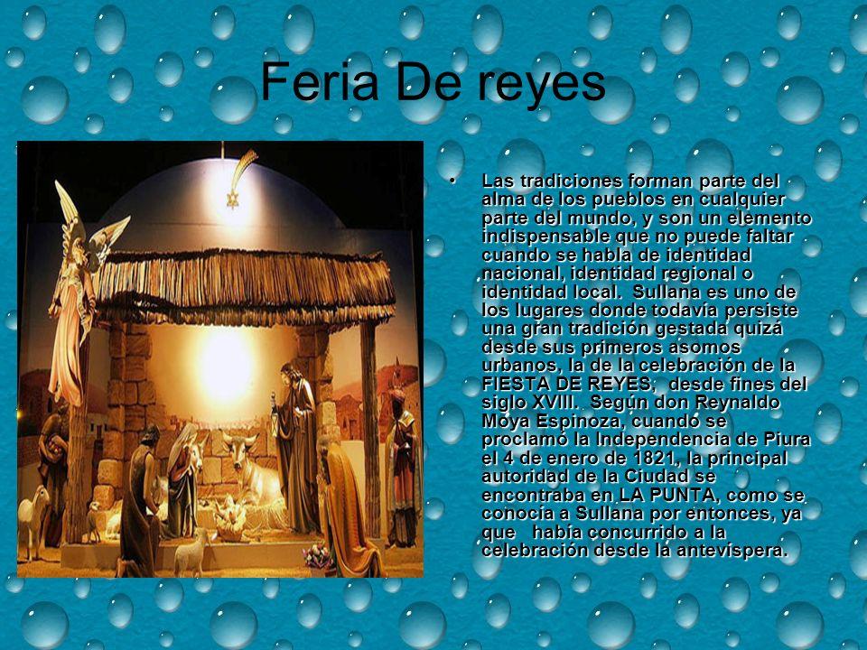 Feria De reyes Las tradiciones forman parte del alma de los pueblos en cualquier parte del mundo, y son un elemento indispensable que no puede faltar cuando se habla de identidad nacional, identidad regional o identidad local.