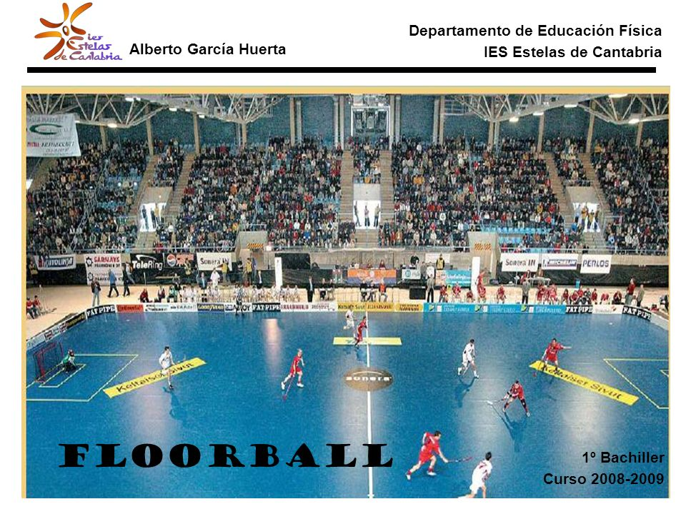 El floorball tiene su desarrollo en Suecia donde se juega desde mediados de los años 70 y en la actualidad es un deporte de máximo auge.