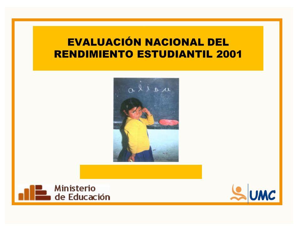 EVALUACIÓN NACIONAL DEL RENDIMIENTO ESTUDIANTIL 2001