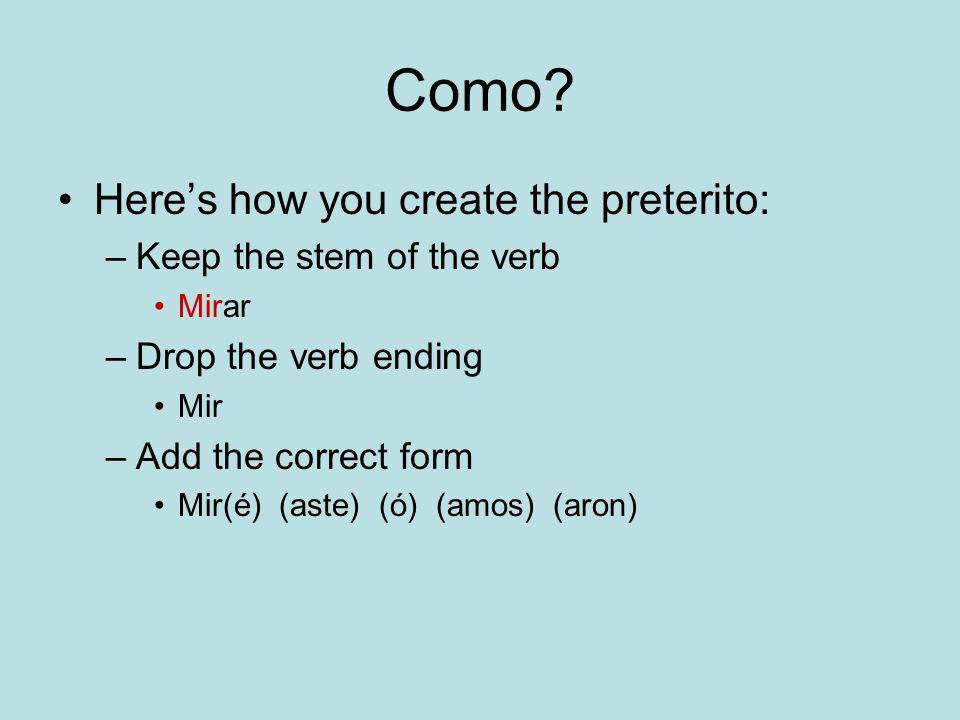 El Preterito (yo)(nosotros) (tú)If you want to know vosotros its on page 110 of your textbook.