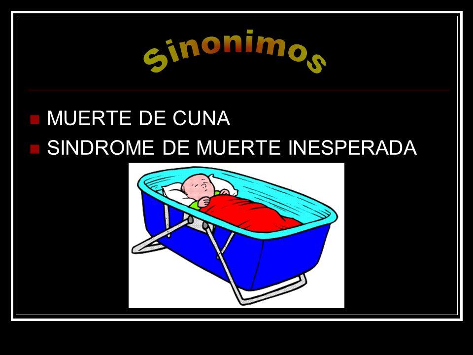MUERTE DE CUNA SINDROME DE MUERTE INESPERADA