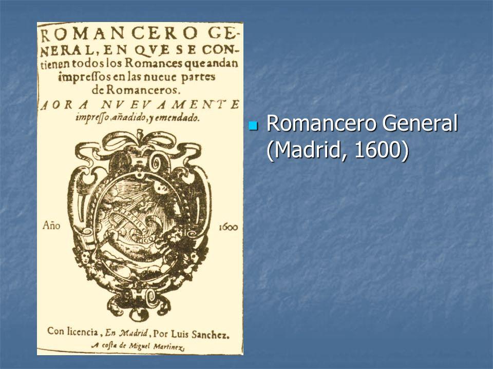 Romancero General (Madrid, 1600) Romancero General (Madrid, 1600)