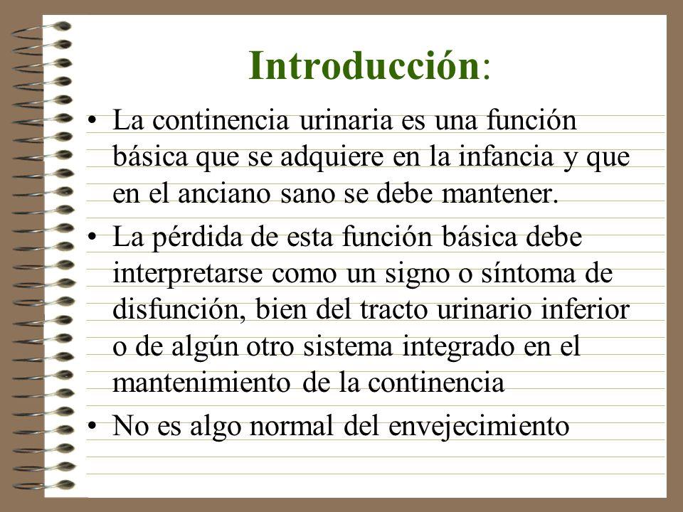 Introducción: La continencia urinaria es una función básica que se adquiere en la infancia y que en el anciano sano se debe mantener. La pérdida de es