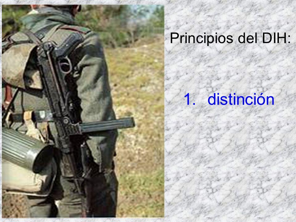 1.distinción Principios del DIH: