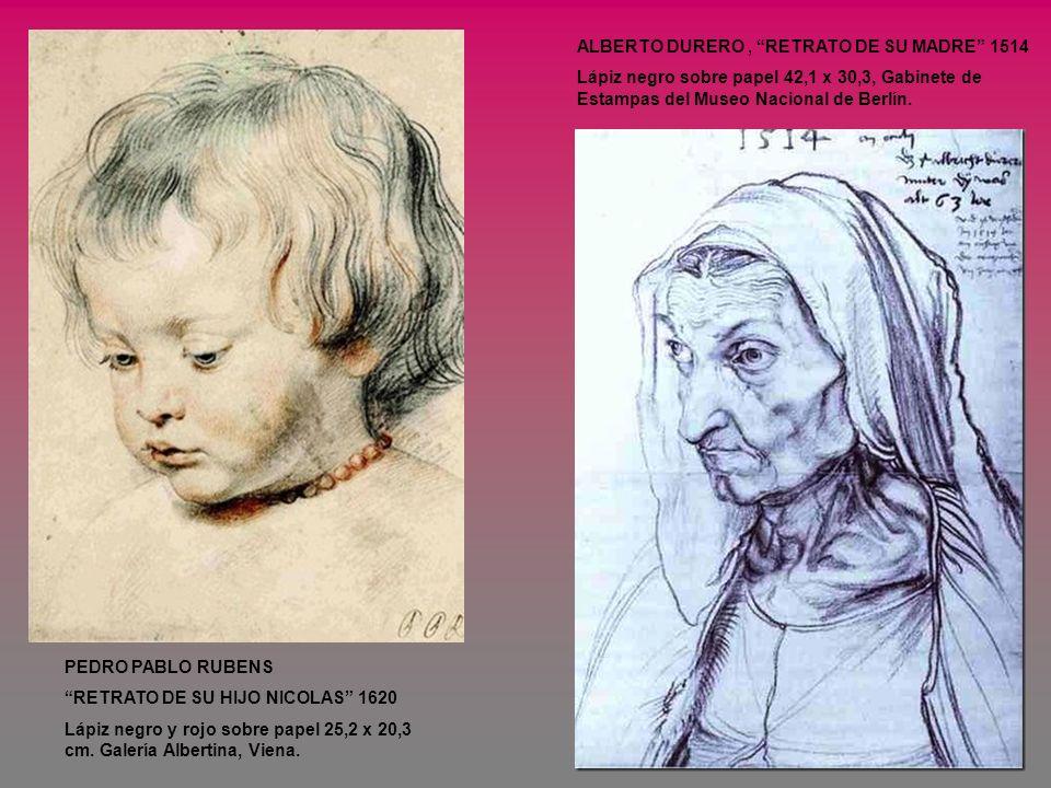 PEDRO PABLO RUBENS RETRATO DE SU HIJO NICOLAS 1620 Lápiz negro y rojo sobre papel 25,2 x 20,3 cm. Galería Albertina, Viena. ALBERTO DURERO, RETRATO DE