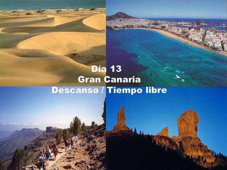 Día 13 Gran Canaria Descanso / Tiempo libre