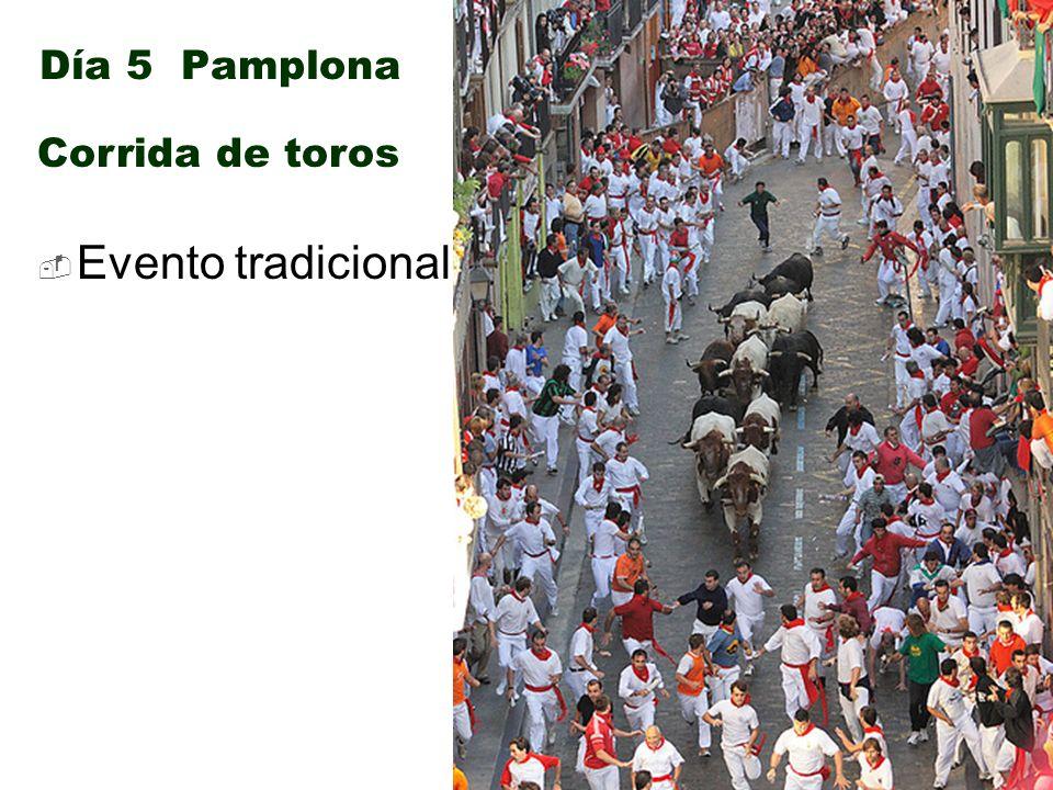 Día 5 Pamplona Evento tradicional Corrida de toros