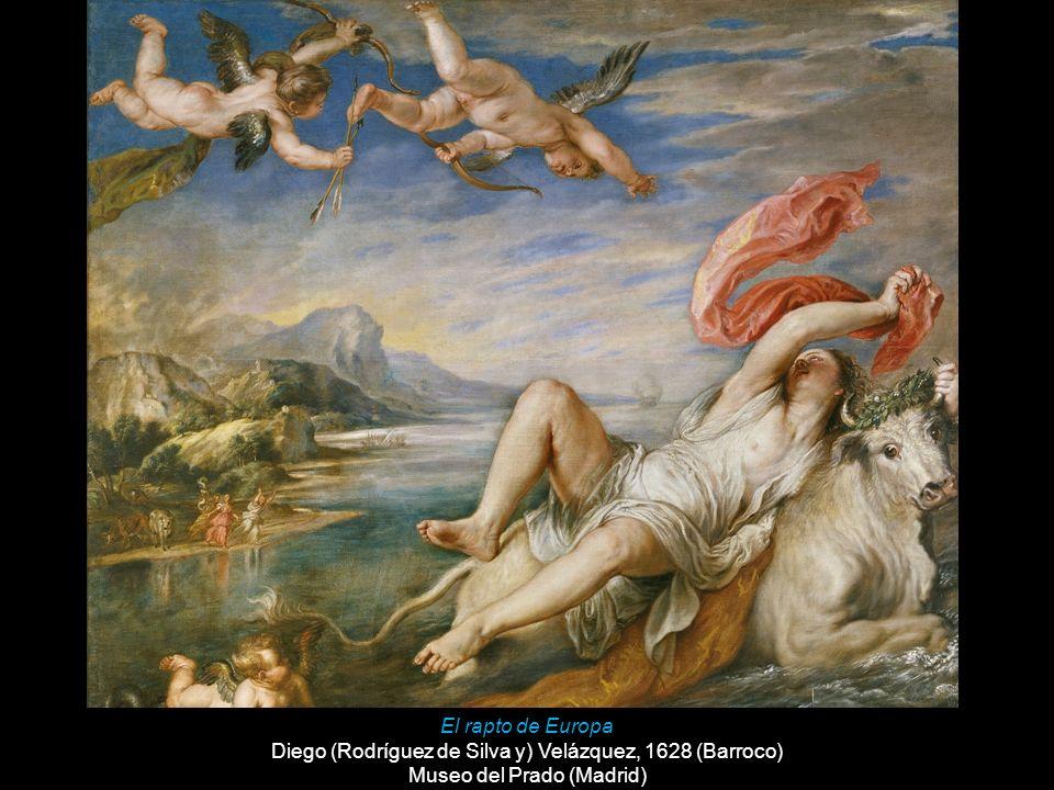El rapto de Europa Diego (Rodríguez de Silva y) Velázquez, 1628 (Barroco) Museo del Prado (Madrid)