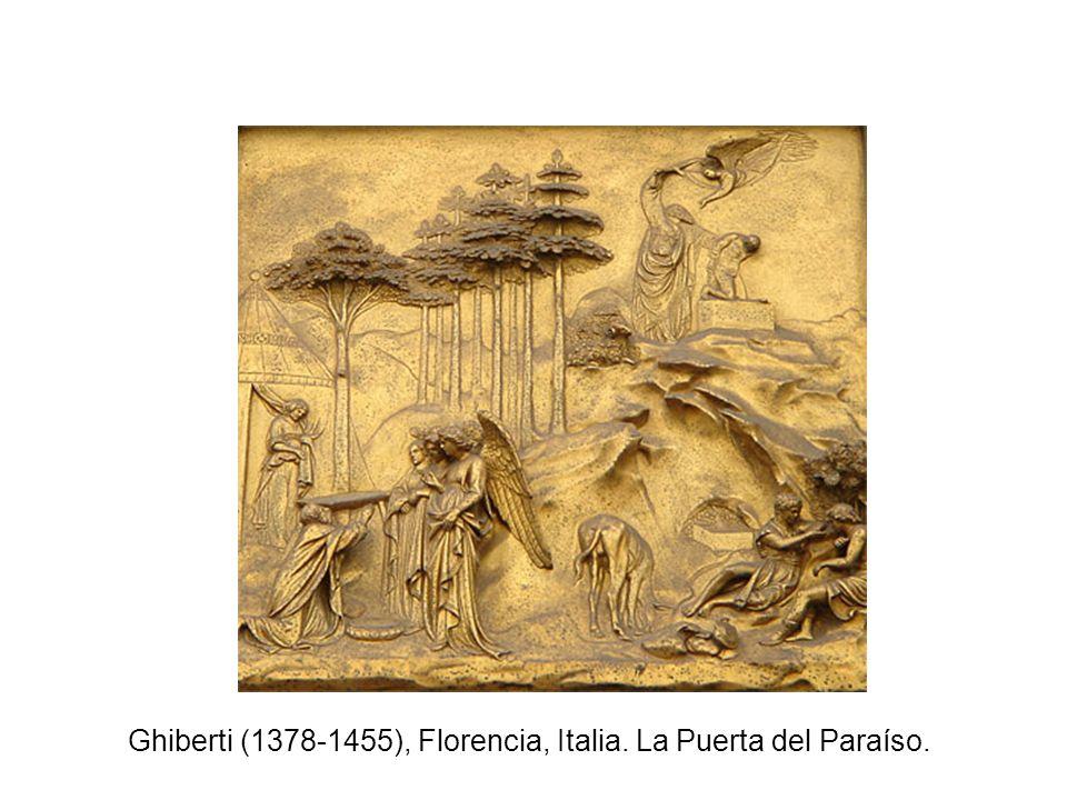 Ghiberti (1378-1455), Florencia, Italia. La Puerta del Paraíso.