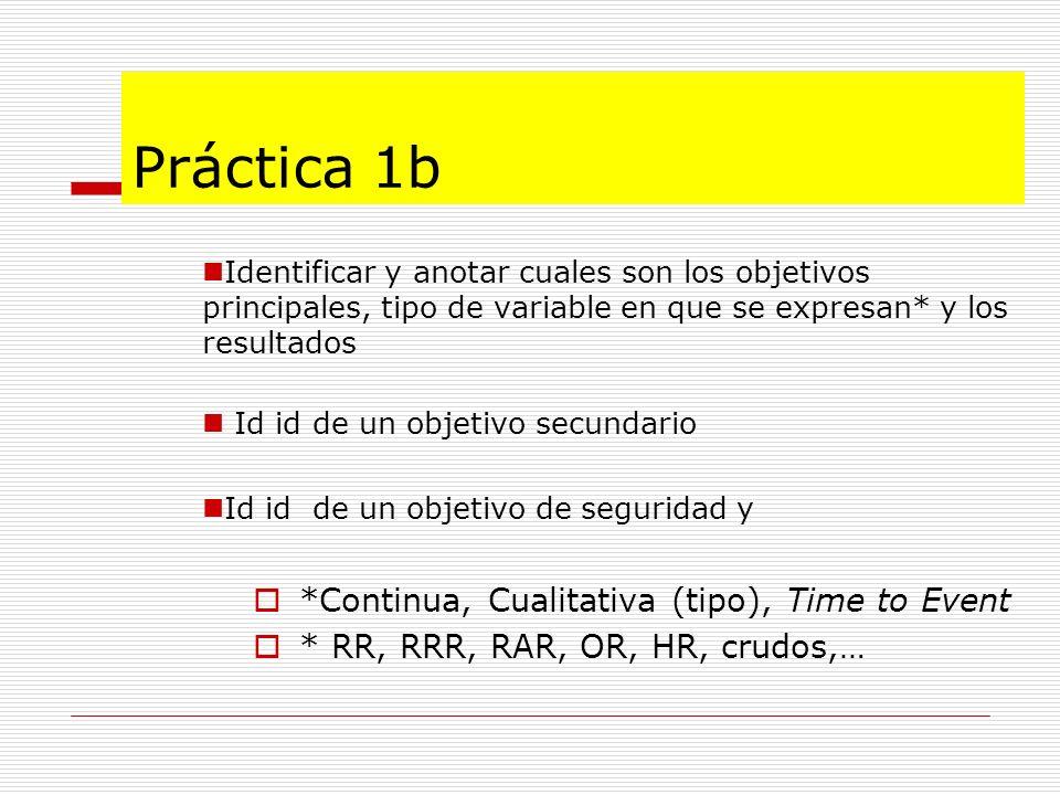 Práctica 1b Identificar y anotar cuales son los objetivos principales, tipo de variable en que se expresan* y los resultados Id id de un objetivo secu
