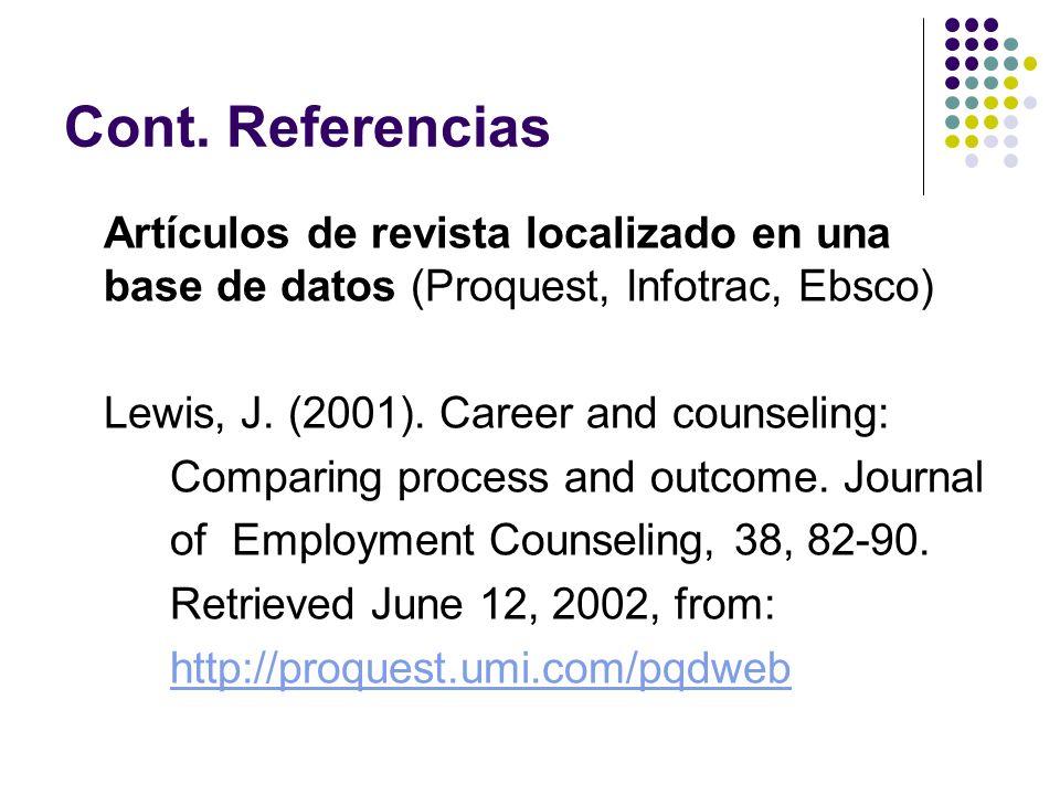 Cont.Referencias Artículo de periódico en formato electrónico: Melville, N.