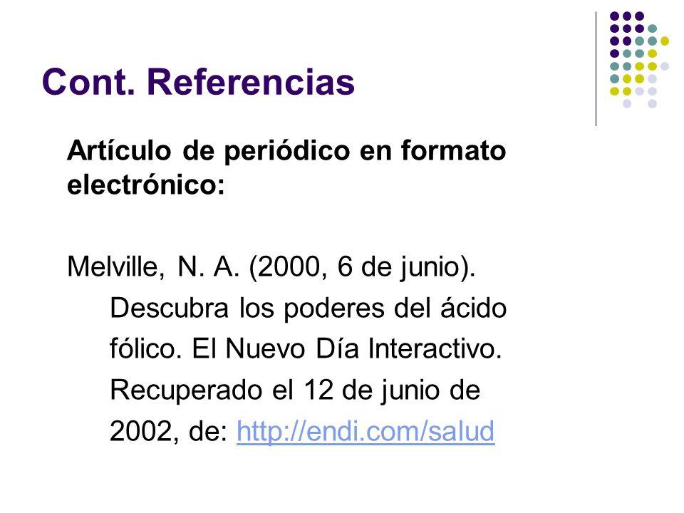 Referencias Consultadas: American Psychological Association.
