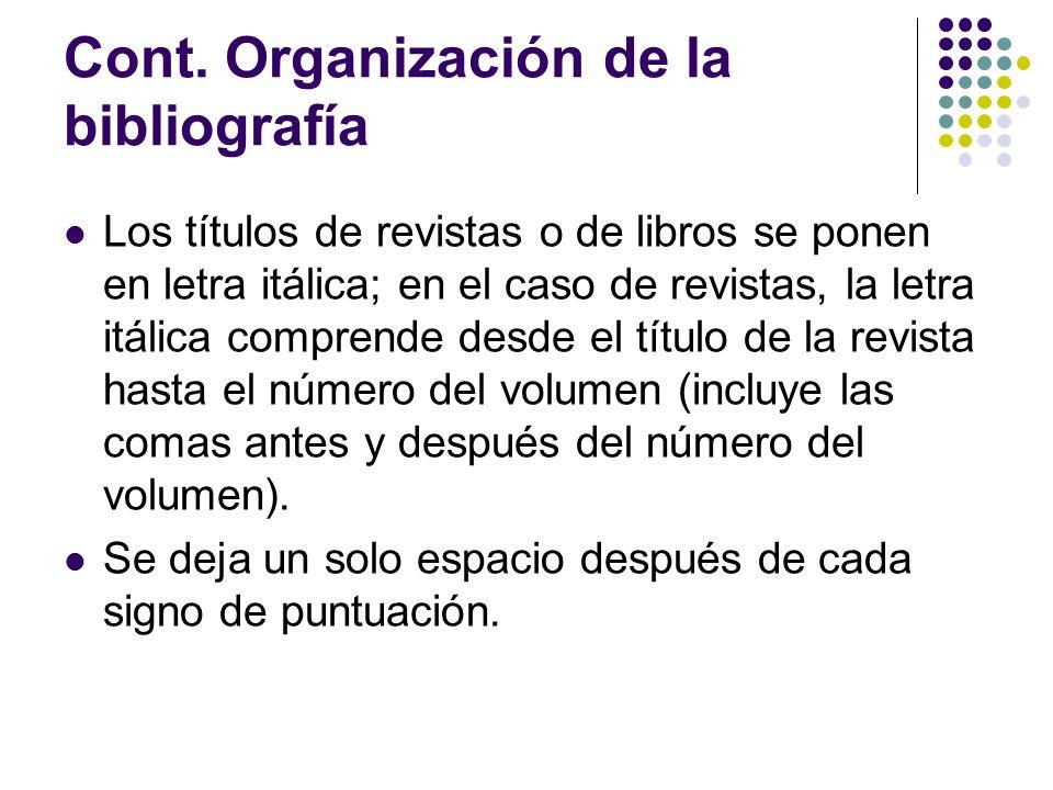 Formatos generales: Revistas: Autor, A.A.(año).