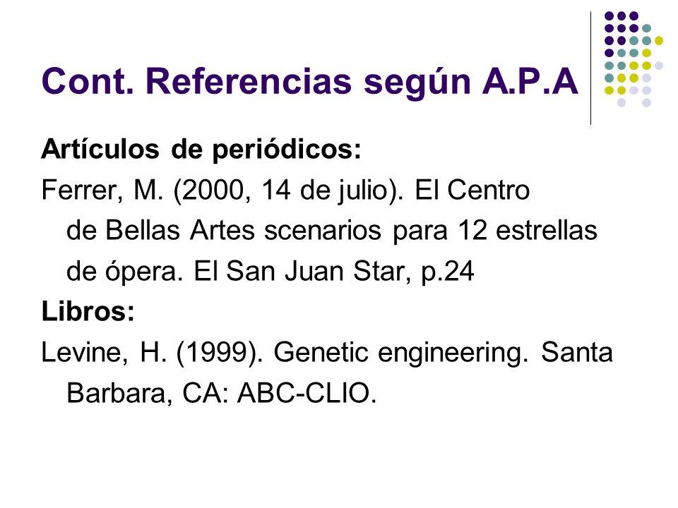 Cont.Referencias según A.P.A Libro con nueva edición: Mauch, J.