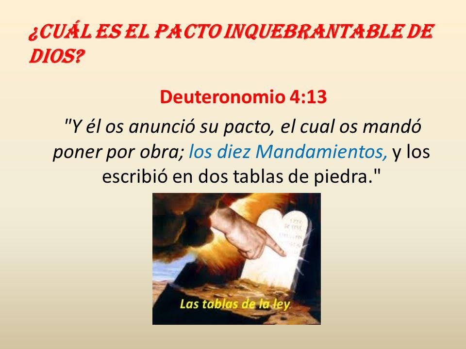 ¿Cuál es el pacto inquebrantable de Dios? Deuteronomio 4:13