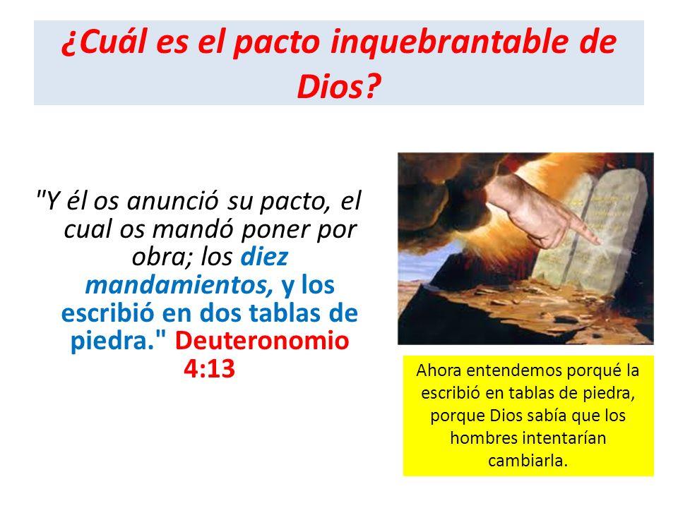 ¿Cuál es el pacto inquebrantable de Dios?