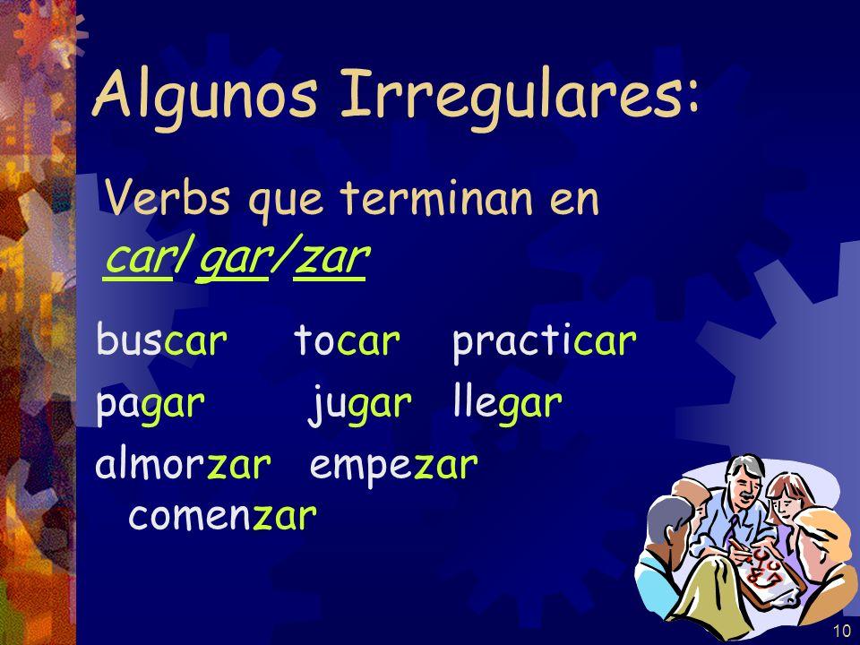 9 Algunos irregulares en el pretérito
