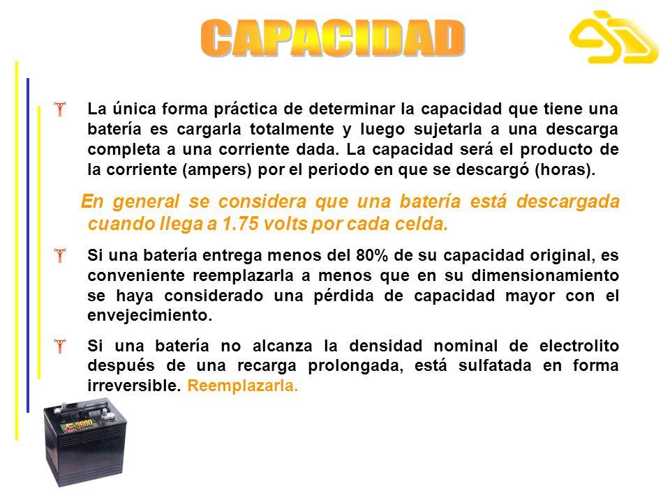 La única forma práctica de determinar la capacidad que tiene una batería es cargarla totalmente y luego sujetarla a una descarga completa a una corrie
