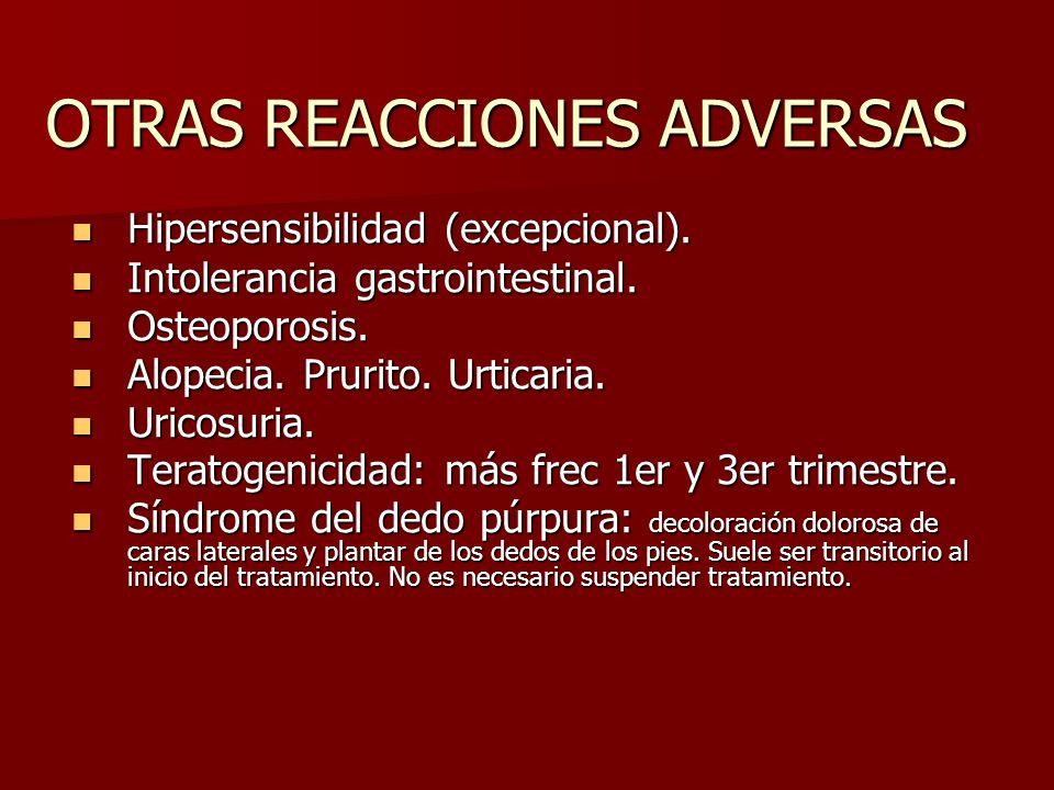 OTRAS REACCIONES ADVERSAS Hipersensibilidad (excepcional). Hipersensibilidad (excepcional). Intolerancia gastrointestinal. Intolerancia gastrointestin