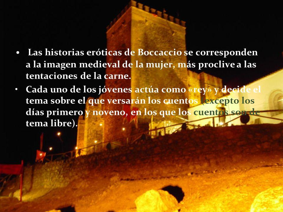 Las historias eróticas de Boccaccio se corresponden a la imagen medieval de la mujer, más proclive a las tentaciones de la carne. Cada uno de los jóve