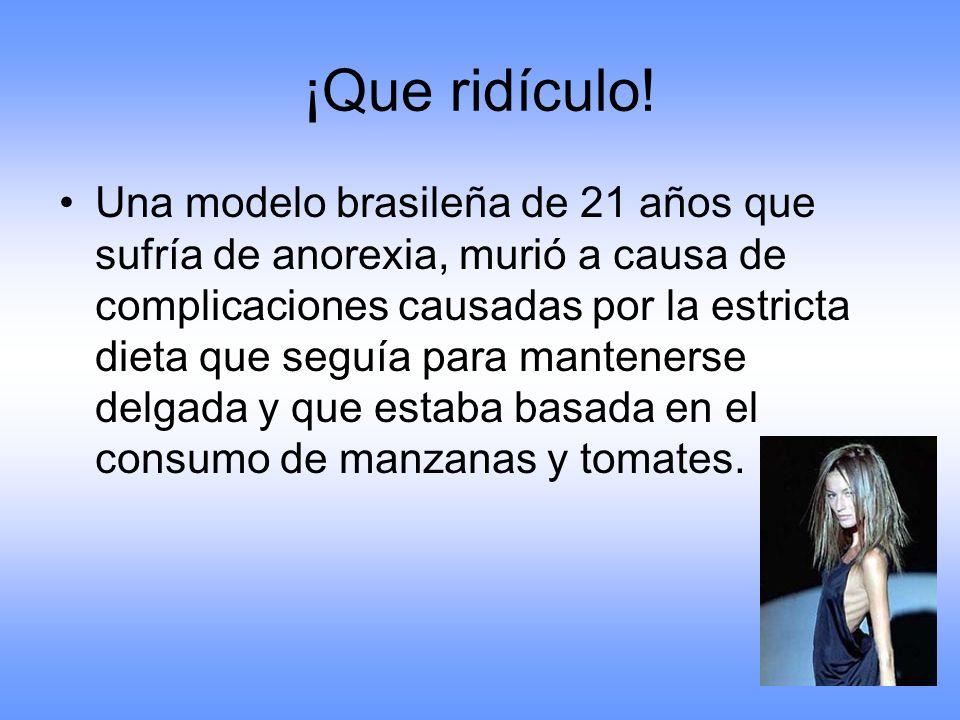 ¡Que ridículo! Una modelo brasileña de 21 años que sufría de anorexia, murió a causa de complicaciones causadas por la estricta dieta que seguía para