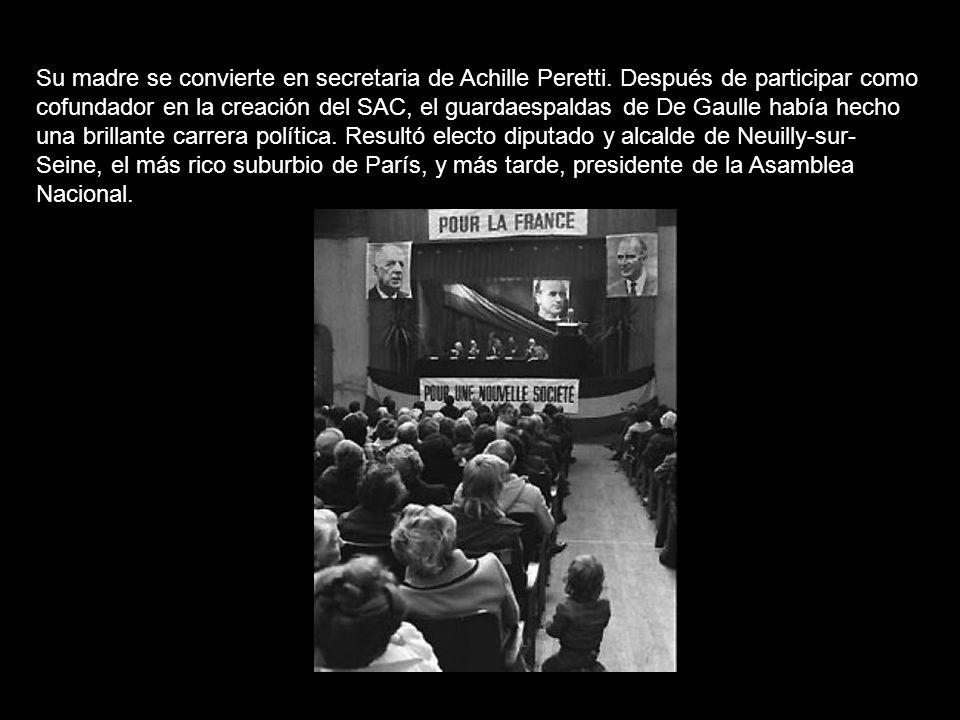 Su madre se convierte en secretaria de Achille Peretti.