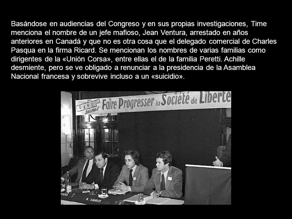 Basándose en audiencias del Congreso y en sus propias investigaciones, Time menciona el nombre de un jefe mafioso, Jean Ventura, arrestado en años anteriores en Canadá y que no es otra cosa que el delegado comercial de Charles Pasqua en la firma Ricard.